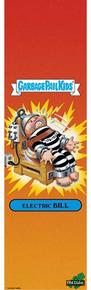 "GRIP - MOB - 9""- GARAGE PAIL KIDS ELECTRIC BILL"